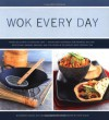 Wok Every Day - Barbara Grunes, Sheri Giblin, Virginia Van Vynckt