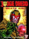 Judge Dredd: Death Aid - Garth Ennis, Carlos Ezquerra