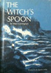 The Witch's Spoon - Mary Cunningham, Mary Cunningham Fitzgerald Pierce, Marilyn Miller