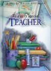To a Very Special Teacher - Helen Exley