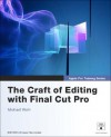 Apple Pro Training Series: The Craft of Editing with Final Cut Pro - Michael Wohl