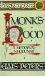 Monk's Hood: The Third Chronicle of Brother Cadfael - Ellis Peters, Sir Derek Jacobi, Phoenix Books