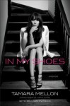 In My Shoes: A Memoir - Tamara Mellon, William Patrick