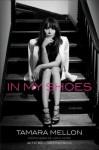 In My Shoes: A Memoir - Tamara Mellon, William Patrick