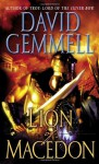 Lion of Macedon (A Legend book) - David Gemmell