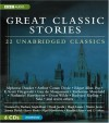Great Classic Stories: 22 Unabridged Classics - Alphonse Daudet, Nigel Hawthorne, Hugh Laurie, Joanna David, Derek Jacobi