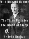 The Three Hostages - The Island of Sheep - John Buchan, Shayne