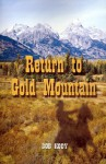 Return to Gold Mountain - Bob Kody