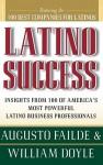 Latino Success - Augusto Failde, William Doyle