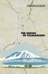 The Snows of Kilimanjaro - Ernest Hemingway