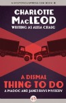 A Dismal Thing to Do - Alisa Craig, Charlotte MacLeod