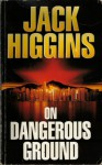 On Dangerous Ground - HIGGINS JACK