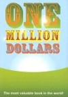 One Million Dollars: The Most Valuable Book in the World! - Nicotext