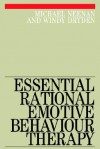 Essential Rational Emotive Behaviour Therapy - Michael Neenan, Windy Dryden