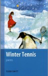 Winter Tennis - Todd Swift