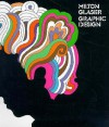 Milton Glaser: Graphic Design - Milton Glaser