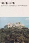 Greece: History, Museums, Monuments - Leonidas B. Lellos, Brian de Jongh, Helen Zigada