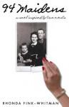 94 Maidens - Rhonda Fink-Whitman