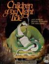 Children of the Night Tide - Jan Strnad, Dennis Fujitake, Tim Solliday