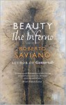 Beauty and the Inferno: Essays - Roberto Saviano, Oonagh Stranksy