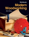 Modern Woodworking: Tools, Materials, And Processes - Willis H. Wagner, Clois E. Kicklighter