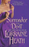 Surrender to the Devil - Lorraine Heath