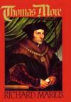 Thomas More - Richard Marius