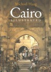 Cairo Illustrated - Michael Haag