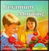 Geranium Morning - Renée Graef, Renée Graef