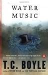 Water Music - T.C. Boyle, James R. Kincaid