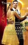 The Tycoon's Blackmailed Mistress (Australian Millionaires, Book 2) - Maxine Sullivan