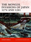 The Mongol Invasions of Japan 1274 and 1281 - Stephen Turnbull