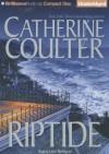 Riptide (FBI Thriller) - Catherine Coulter, Laural Merlington