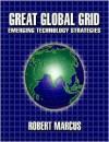 Great Global Grid: Emerging Technology Strategies - Robert Marcus
