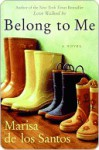 Belong to Me - Marisa de los Santos