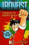Journey to Mount Shen (Ironfist Chinmi , No 2) - Takeshi Maekawa, Jonathan Clements