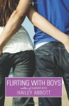 Flirting with Boys - Hailey Abbott