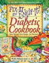 Fix-It and Enjoy-It Diabetic Cookbook: Stove-Top and Oven Recipes-for Everyone! - Phyllis Pellman Good, American Diabetes Association