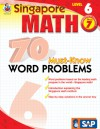 Singapore Math 70 Must-Know Word Problems, Level 6, Grade 7 (Singapore Math 70 Must Know Word Problems) - School Specialty Publishing, Frank Schaffer Publications