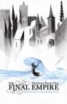 The Final Empire. Mistborn Book One - Brandon Sanderson