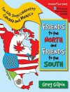 Friends to the North and Friends to the South: Ten Folk Songs Celebrating Canada and Mexico - Greg Gilpin