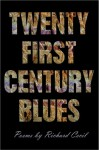Twenty First Century Blues - Richard Cecil, Jon Tribble