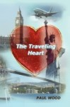 The Traveling Heart - Paul Wood