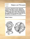 A sermon, preached at the cathedral church of St. Paul, London, before His Majesty, and both Houses of Parliament, on Thursday, April 23rd, 1789, being the day appointed for a general thanksgiving. By Beilby, Lord Bishop of London. ... - Beilby Porteus