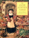 The Jane Austen cookbook - Maggie Black, Deirdre Le Faye