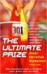 The Ultimate Prize: Great Christian Olympians - Stuart Weir