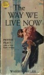 The Way We Live Now - Warren Miller