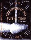 Experimenting with Time - Robert Gardner