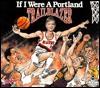 If I Were a Portland Trailblazer - Joseph Dandrea, Bill Wilson