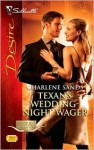 Texan's Wedding-Night Wager - Charlene Sands